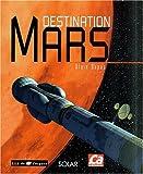 echange, troc Alain Dupas, Edwin Aldrin - Destination Mars