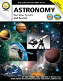 img - for Astronomy, Grades 6 - 12: Our Solar System and Beyond (Expanding Science Skills Series) book / textbook / text book