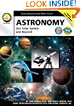 Astronomy, Grades 6 - 12: Our Solar S...