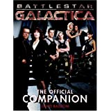 Battlestar Galactica: The Official Companionby David Bassom