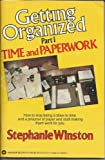 Getting Organized: Time and Paperwork (0446382124) by Winston, Stephanie