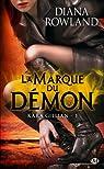 Kara Gillian, tome 1 : La Marque du démon par Rowland