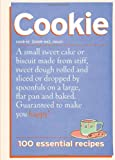 Cookie: 100 Essential Recipes