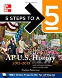 img - for 5 Steps to a 5 AP US History, 2012-2013 Edition (5 Steps to a 5 on the Advanced Placement Examinations Series) by Armstrong, Stephen (4th (fourth) Edition) [Paperback(2011)] book / textbook / text book