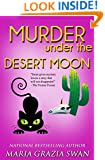 Murder Under the Desert Moon (Lella York Book 3)