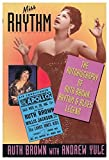 img - for Miss Rhythm: The Autobiography of Ruth Brown, Rhythm and Blues Legend book / textbook / text book