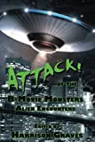 img - for ATTACK! of the B-Movie Monsters: Alien Encounters book / textbook / text book