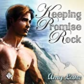 Keeping Promise Rock (Gay Romance) | [Amy Lane]