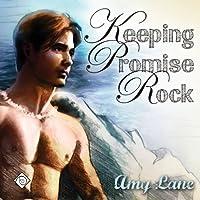 Keeping Promise Rock (Gay Romance) Hörbuch von Amy Lane Gesprochen von: Sean Crisden