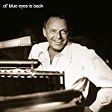 Ol 'Blue Eyes Is Back