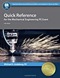 img - for Quick Reference for the Mechanical Engineering PE Exam book / textbook / text book