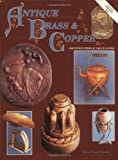 Antique Brass & Copper Identification & Value Guide