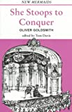 She Stoops to Conquer (The New Mermaids) (0393900460) by Oliver Goldsmith