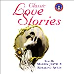 Classic Love Stories 1 | Oscar Wilde,Katherine Mansfield,W.S. Gilbert,Louisa May Alcott,Thomas Hardy