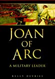 img - for Joan of Arc: A Military Leader book / textbook / text book