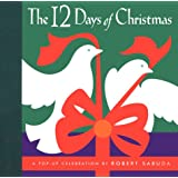 The Twelve Days of Christmas : A Pop-Up Celebration ~ Robert Sabuda