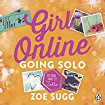 Girl Online 3: Going Solo | Zoe Sugg