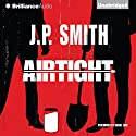 Airtight (       UNABRIDGED) by J. P. Smith Narrated by Daniel May