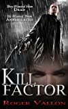 img - for Kill Factor (Kill Factor Series Book 1) book / textbook / text book