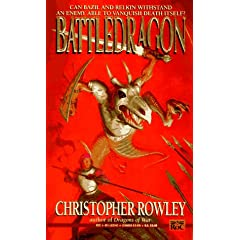 Battledragon (Bazil Broketail) by Christopher Rowley
