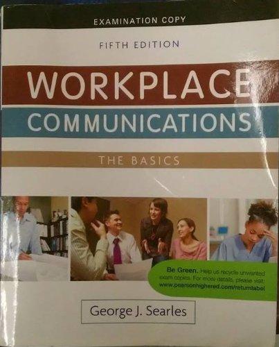 Workplace Communications The Basics