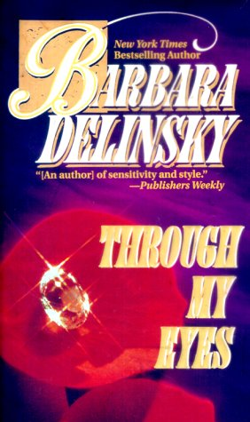 Through My Eyes, Barbara Delinsky