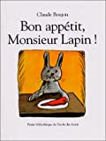 Bon Appetit, Monsieur Lapin (French Edition)