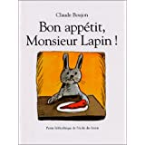Bon app�tit, Monsieur Lapin !par Claude Boujon