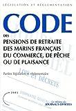 echange, troc Journal Officiel - Code des pensions de retraite des marins français du commerce, de pêche ou de plaisance