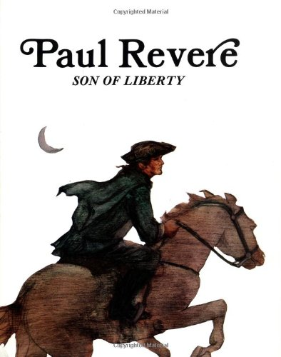 Paul Revere : Son of Liberty (Easy Biographies)