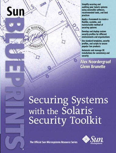 Securing Systems with the Solaris Toolkit (Sun Blueprints)