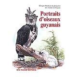 Portraits d'oiseaux guyanaispar GEPOG