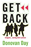 Get Back: Imagine...saving John Lennon