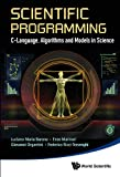 img - for Scientific Programming:C-Language, Algorithms and Models in Science book / textbook / text book