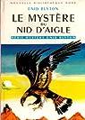 Le myst�re du nid d'aigle par Blyton