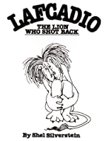 Lafcadio : The Lion Who Shot Back