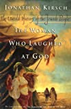 The Woman Who Laughed at God: The Untold History of the Jewish People (0670030090) by Jonathan Kirsch