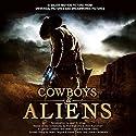 Cowboys & Aliens (       UNABRIDGED) by Joan D. Vinge Narrated by Fred Berman