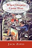 img - for When Dreams Came True: Classical Fairy Tales and Their Tradition book / textbook / text book