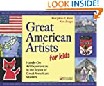Great American Artists for Kids: Hand...