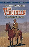 The Virginian: A Horseman of the Plains (Dover Thrift Editions)