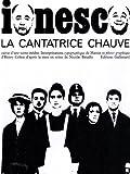 echange, troc Eugène Ionesco - La Cantatrice chauve
