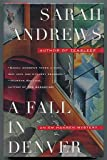 A Fall in Denver: An Em Hansen Mystery (0684815230) by Andrews, Sarah