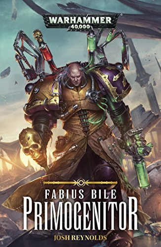 fabius-bile-primogenitor-warhammer-40000-book-1-english-edition