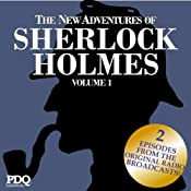 The New Adventures of Sherlock Holmes: The Golden Age of Old Time Radio, Vol. 1 | [Arthur Conan Doyle]