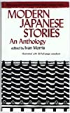 Modern Japanese Stories (Tuttle Classics of Japanese Literature) (0804812268) by Morris, Ivan