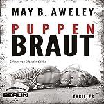 Puppenbraut | May B. Aweley