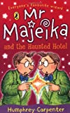 Humphrey Carpenter Mr Majeika and the Haunted Hotel