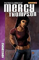 Patricia Brigg's Mercy Thompson: Homecoming #2