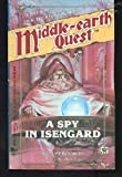 img - for A Spy in Isengard (Middle-Earth Quest) book / textbook / text book